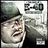 Best of E-40: Yesterday, Today & Tomorrow
