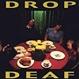 Drop Deaf lyrics