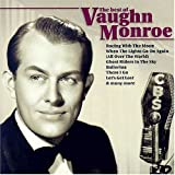 The Best of vaughn Monroe lyrics