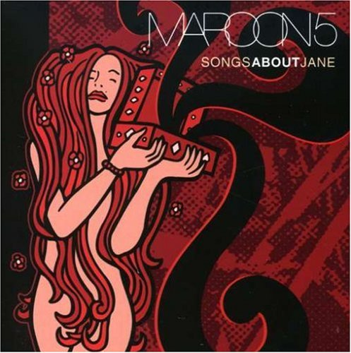 Songs About Jane by Maroon 5 album cover