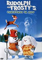 Rudolph and Frosty's Christmas in July [1979…