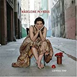 Careless Love (2004) (Song) by Madeleine Peyroux