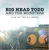 """Read """"Big Head Todd & The Monsters: Live At The Fillmore"""" reviewed by Doug Collette"""