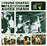 Aimee Mann and the Young Snakes