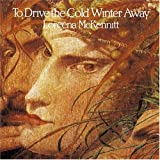 To Drive The Cold Winter Away (1987)