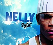 Sweat – tekijä: Nelly