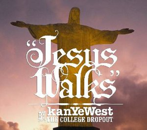Jesus Walks, Pt. 1 [UK]