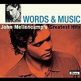 Words & Music: John Mellencamp's Greatest Hits (2004)