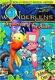 Wonderlens presents: Aquarium of the Aliens (Ultra Mega Really Really Special Edition)