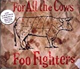 For All the Cows lyrics