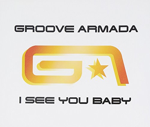 I See You Baby [Germany CD]