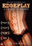 Edgeplay: A Film About the Runaways (2005) (Movie)