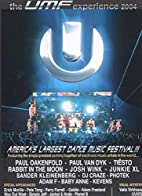 The UMF Experience 2004 by Various