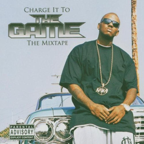 Charge It to the Game: The Mixtape
