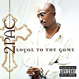 Loyal To The Game (2004)