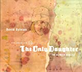 The Good Son Vs. The Only Daughter by David Sylvian
