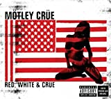 Red, White & Crue (2005)