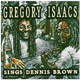 Sings Dennis Brown lyrics