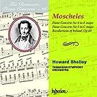 Moscheles: Piano Concerto No. 4 in E major /…