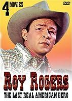 Roy Rogers: The Last Real American Hero