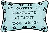 No Outfit Complete - Dog Hair