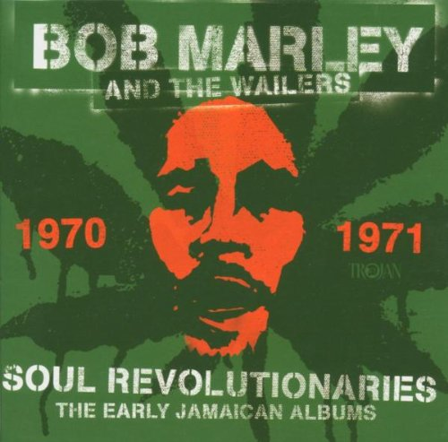Soul Revolutionaries: The Early Jamaican Albums 1970-1971