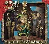 Mighty Rearranger (2005)