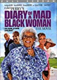 Diary of a Mad Black Woman part of Tyler Perry's Madea