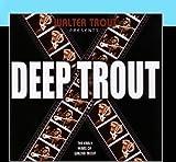 Deep Trout (2005)