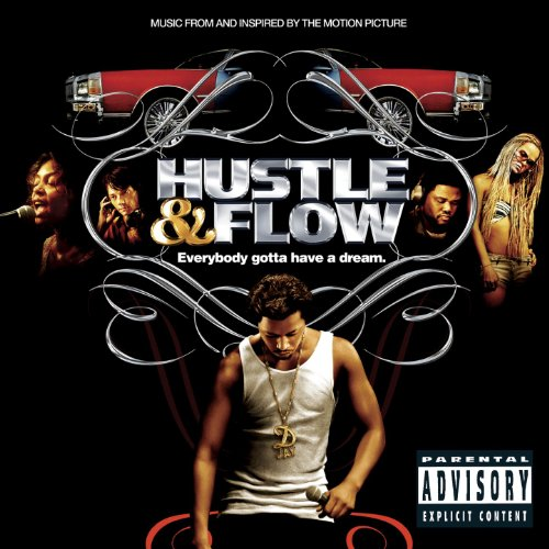Hustle & Flow (2005) Soundtrack from the Motion Picture