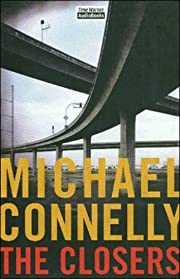The Closers: Harry Bosch Series, Book 11 af…
