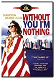 Without You I'm Nothing (1990) (Movie)