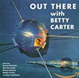 Out There With Betty Carter (1958)