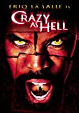 Crazy as Hell (2002) (Movie)