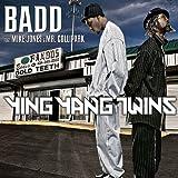 Badd (feat. Mike Jones & Mr. Collipark) lyrics