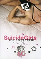 Suicide Girls - The First Tour by Suicide…