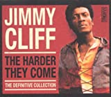 The Harder They Come: The Definitive Collection