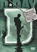 D-Day: The D-Day Collection by Lt. James…