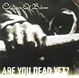 Are You Dead Yet? (2005)