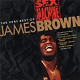Sex Machine: The Very Best of James Brown
