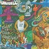 Amazon | Tales of Kidd Funkadelic | Funkadelic | ファンク | 音楽