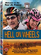 Hell on Wheels by Pepe Danquart