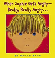 When Sophie Gets Angry...really, Really…