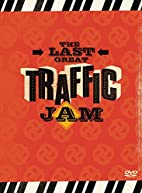 Traffic - The Last Great Traffic Jam (with…