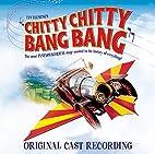 Chitty Chitty Bang Bang: Original London…