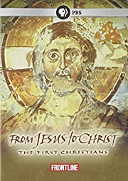From Jesus to Christ: The First Christians…