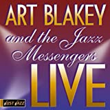 Art Blakey and the Jazz Messengers Live at Ronnie Scott's lyrics
