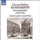 Sammartini: Six Symphonies J-C 4, 9, 16, 23,…