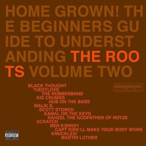 Home Grown! The Beginner's Guide to Understanding the Roots, Vol. 2