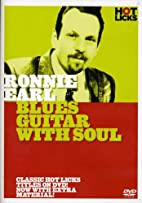 Ronnie Earl: Blues Guitar With Soul by Arlen…